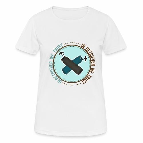 In retriever we trust - T-shirt respirant Femme
