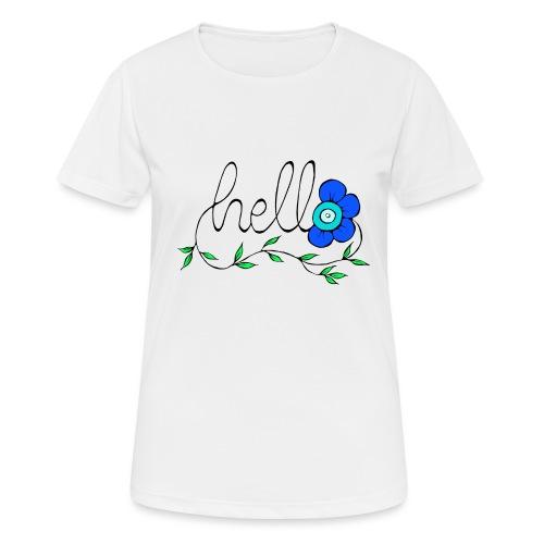 Hello Blume. - Frauen T-Shirt atmungsaktiv