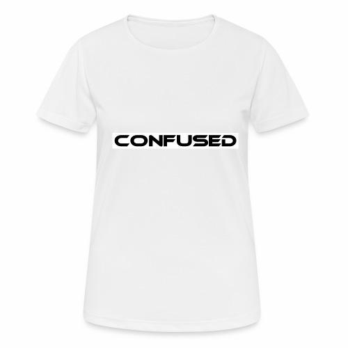 CONFUSED Design, Verwirrt, cool, schlicht - Frauen T-Shirt atmungsaktiv