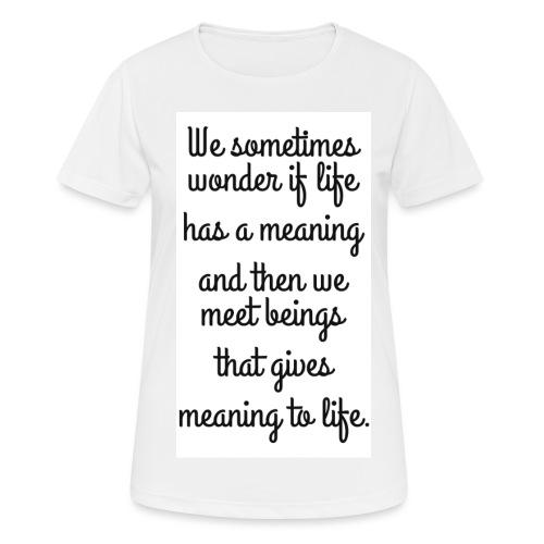 Phrase d'amour en anglais - T-shirt respirant Femme