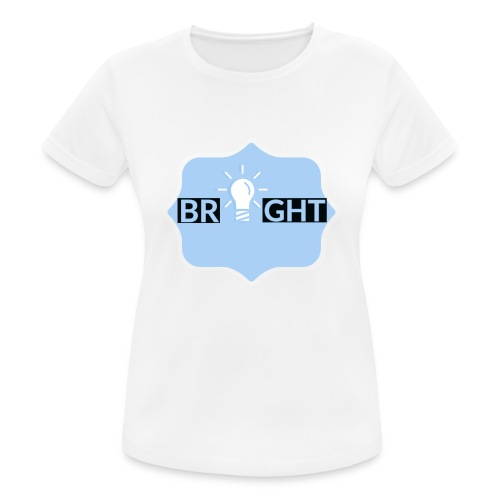 Bright - Women's Breathable T-Shirt