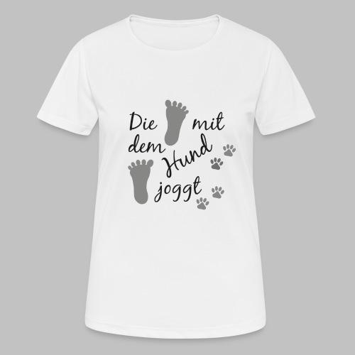 Die mit dem Hund joggt - Frauen T-Shirt atmungsaktiv