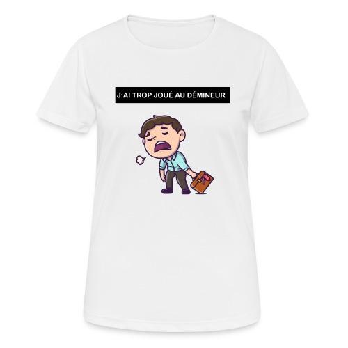 J'ai trop joué au démineur - T-shirt respirant Femme