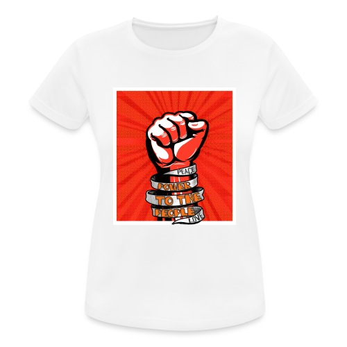 Power to the people - with peace and love protest - Women's Breathable T-Shirt