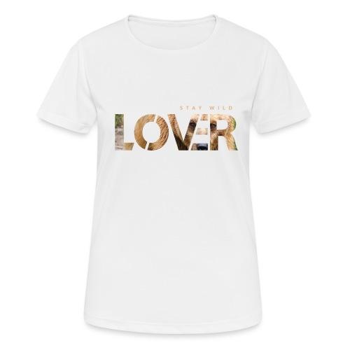 Stay Wild Lover - Maglietta da donna traspirante