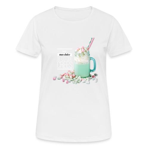 la cosa mas dulce - Camiseta mujer transpirable
