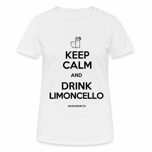 Restez calme et buvez du Limoncello - T-shirt respirant Femme