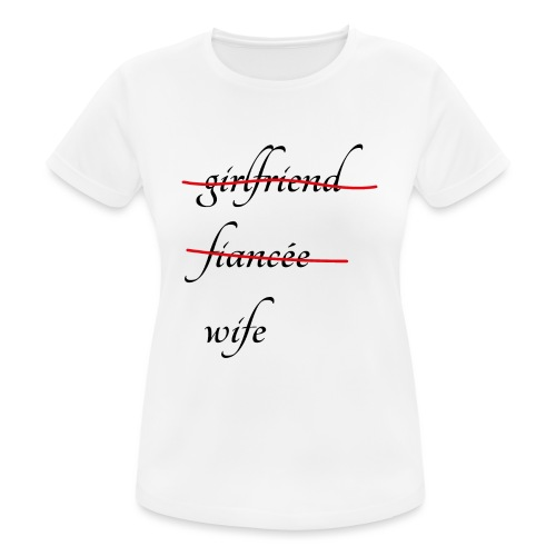 Wife - Frauen T-Shirt atmungsaktiv