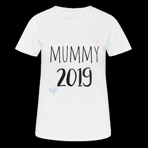 Mummy 2019 - Frauen T-Shirt atmungsaktiv
