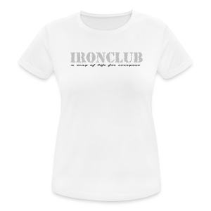 IRONCLUB - a way of life for everyone - Pustende T-skjorte for kvinner