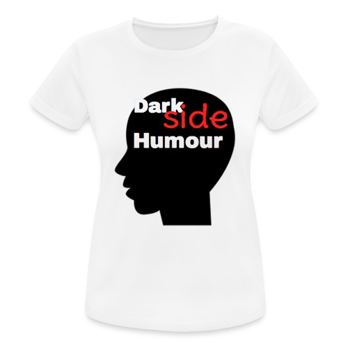 Darkside Humour - Women's Breathable T-Shirt