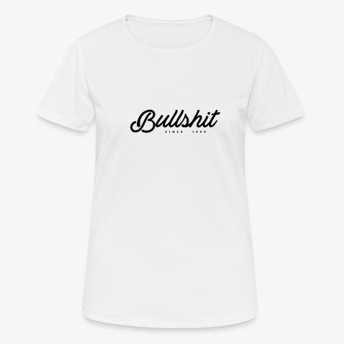 Bullshit depuis 1999 noir - T-shirt respirant Femme