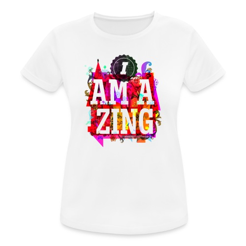 I am Amazing - Women's Breathable T-Shirt