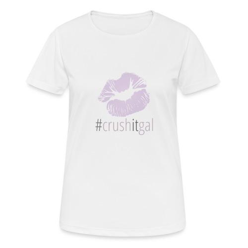 #crushitgal - Women's Breathable T-Shirt