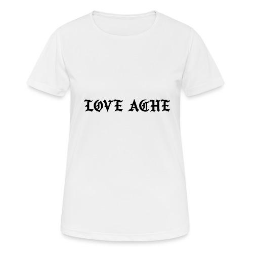 LOVE ACHE - vrouwen T-shirt ademend