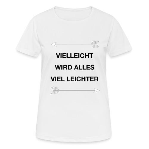 life - Frauen T-Shirt atmungsaktiv