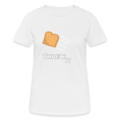 Toast - Frauen T-Shirt atmungsaktiv