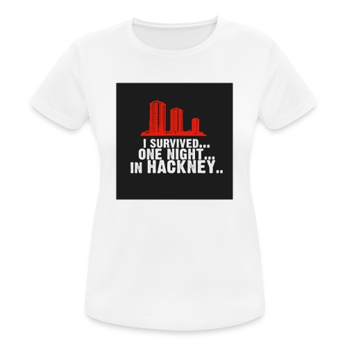 i survived one night in hackney badge - Women's Breathable T-Shirt