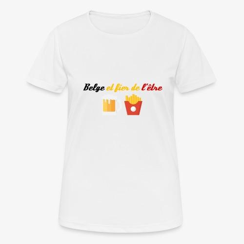 Belge et fier de l'être - T-shirt respirant Femme