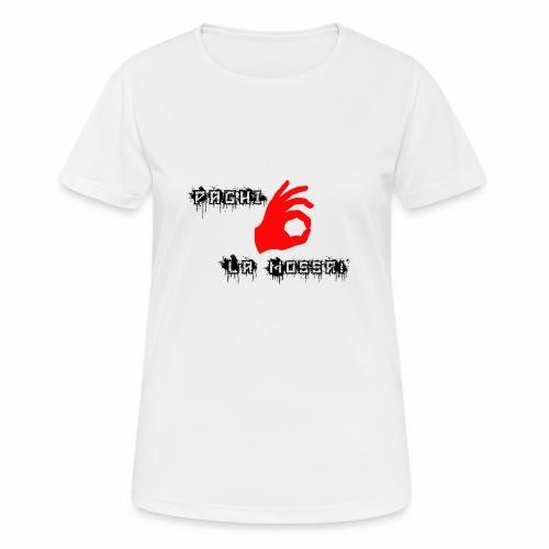 Paghi la mossa! - Maglietta da donna traspirante