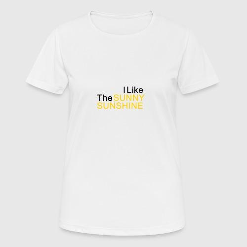 Sunny Sunshine... - Vrouwen T-shirt ademend actief