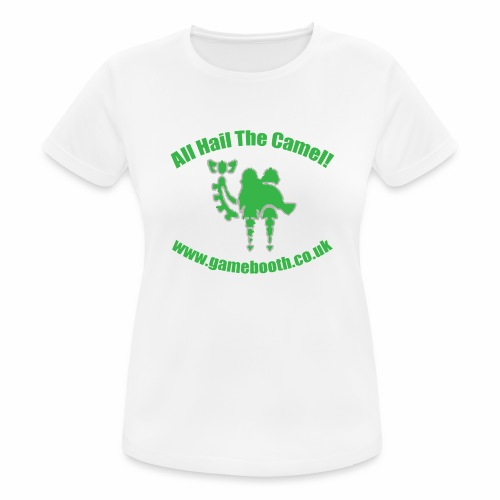 All Hail The Camel! - Women's Breathable T-Shirt