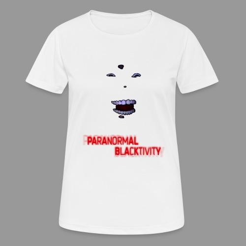 Paranormal Blacktivity - Frauen T-Shirt atmungsaktiv