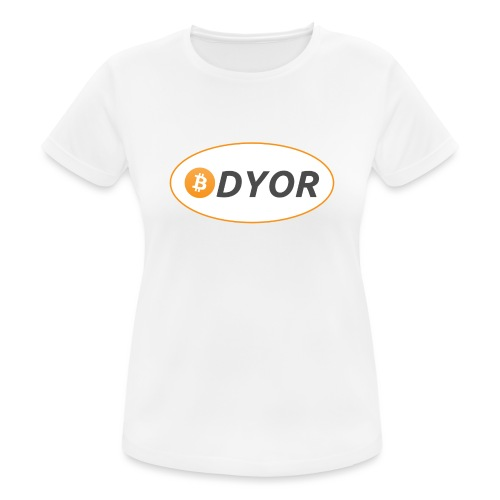 DYOR - option 2 - Women's Breathable T-Shirt
