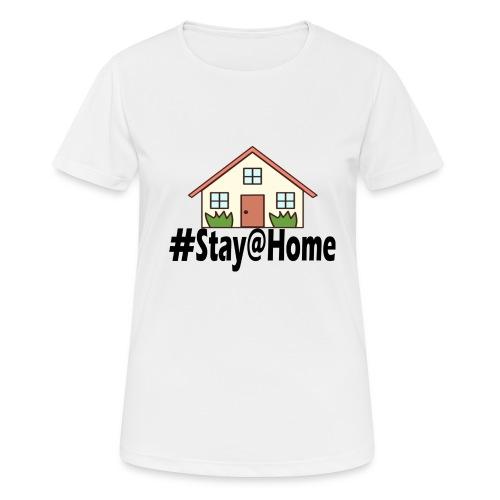 StayHome - Vrouwen T-shirt ademend actief