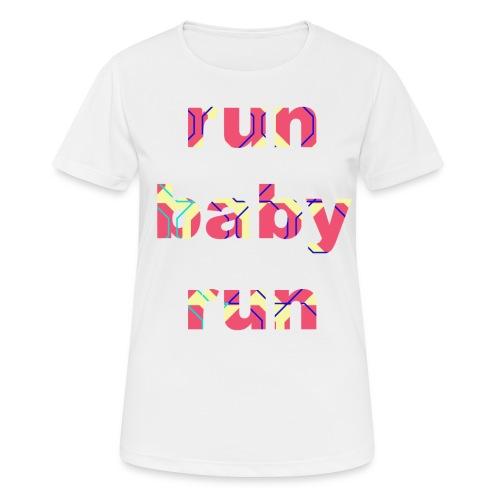 runbabyrun pink - vrouwen T-shirt ademend