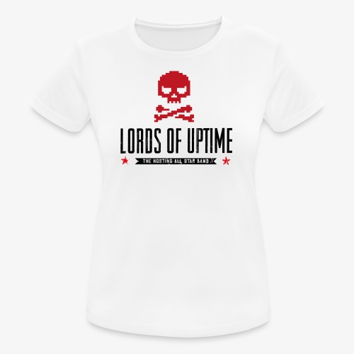 Lords of Uptime black - Frauen T-Shirt atmungsaktiv
