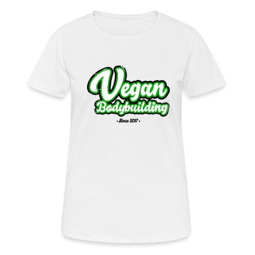 Vegan Bodybuilding -design - naisten tekninen t-paita