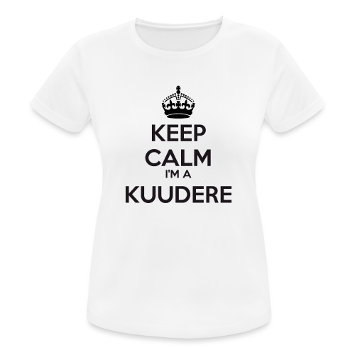 Kuudere keep calm - Women's Breathable T-Shirt