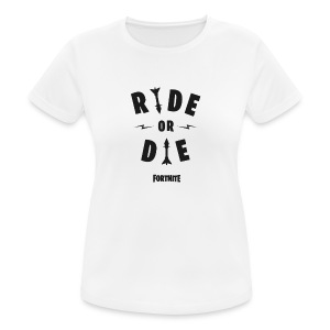Fortnite Ride or Die - Women's Breathable T-Shirt