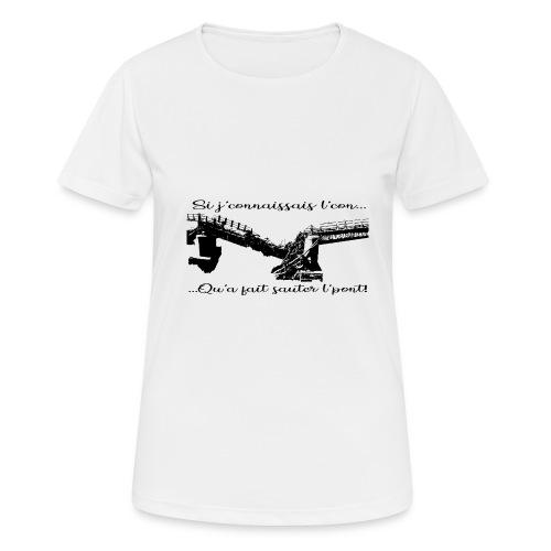si je connaissait l'.... - T-shirt respirant Femme