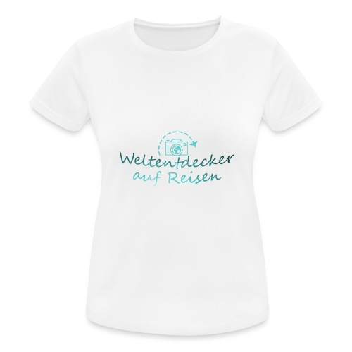 Weltentdecker auf Reisen - Frauen T-Shirt atmungsaktiv