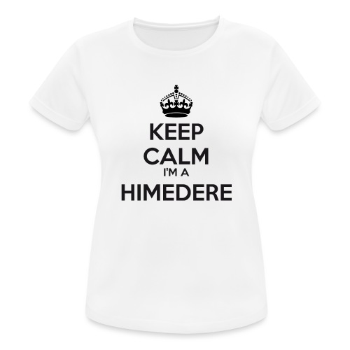 Himedere keep calm - Women's Breathable T-Shirt