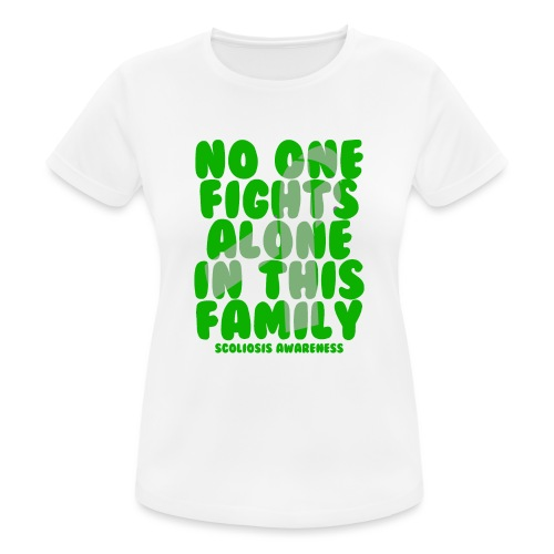 Scoliosis No One Fights Alone in this Family - Women's Breathable T-Shirt