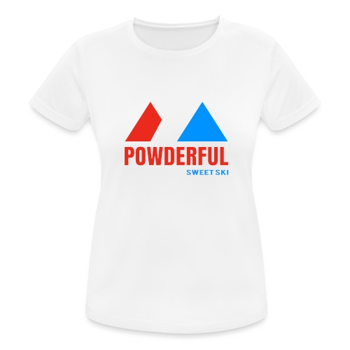 Powderful Sweet Ski - Frauen T-Shirt atmungsaktiv
