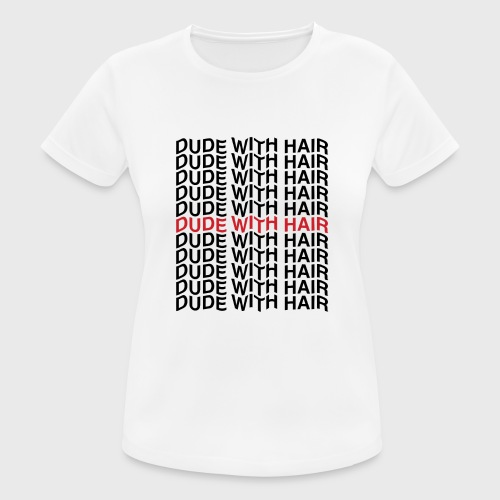 Dude With Hair Red Wave - Vrouwen T-shirt ademend actief