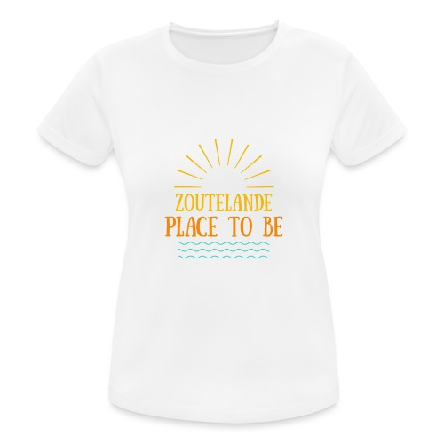 Zoutelande - Place To Be - Frauen T-Shirt atmungsaktiv