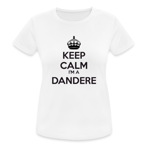 Dandere keep calm - Women's Breathable T-Shirt