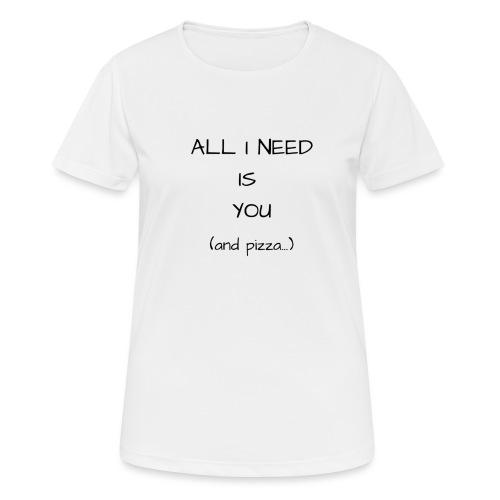 J'ai besoin de toi - T-shirt respirant Femme