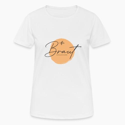Braut - glücklich & schön - Women's Breathable T-Shirt