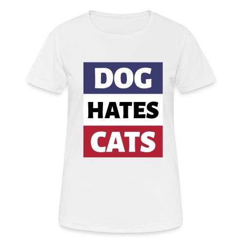 Dog Hates Cats - Frauen T-Shirt atmungsaktiv