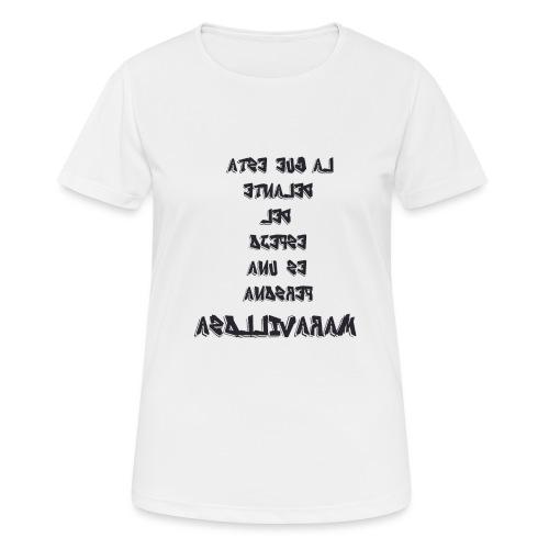 Para el Espejo:PERSONA MARAVILLOSA - Camiseta mujer transpirable