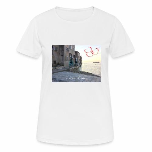 I love Rovinj - Frauen T-Shirt atmungsaktiv