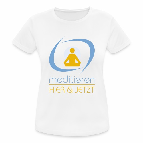 MeditierenHierJetzt.ch - Frauen T-Shirt atmungsaktiv