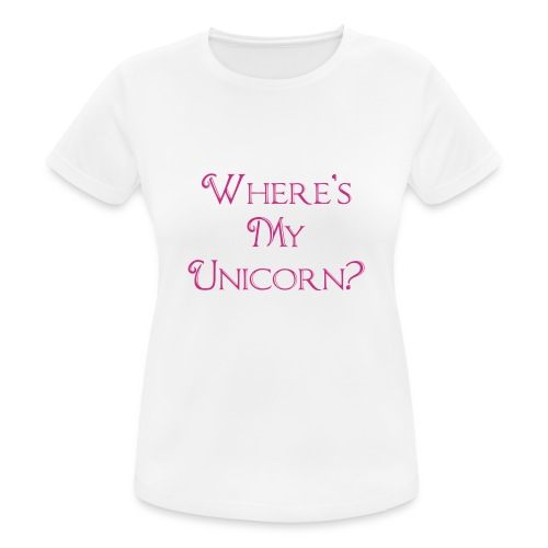 Where's My Unicorn - Women's Breathable T-Shirt