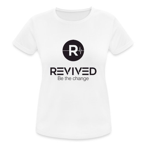Revived be the change - Women's Breathable T-Shirt
